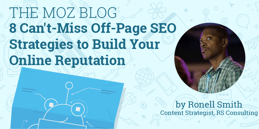 8 Can't-Miss Off-Page SEO Strategies to Build Your Online Reputation 1